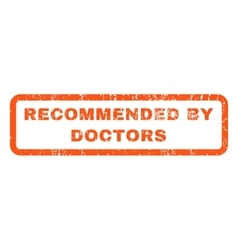 Recommended By Doctors Rubber Stamp vector image