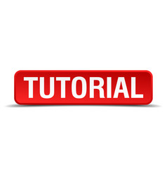 Tutorial red 3d square button isolated on white vector