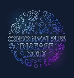 coronavirus disease 2019 round colored line vector image