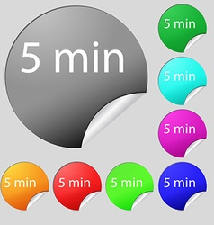 Five minutes sign icon Set of eight multi colored vector