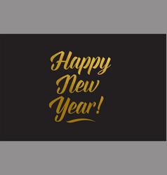 happy new year gold word text typography vector image