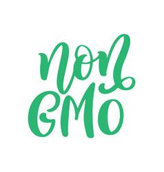 Non gmo free food hand drawn lettering phrase vector