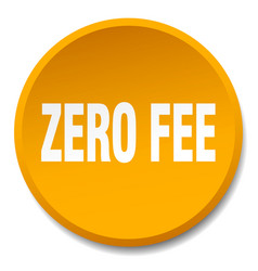 Zero fee orange round flat isolated push button vector