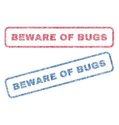 beware of bugs textile stamps vector image