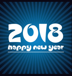 Happy new year 2018 on blue stripped background vector