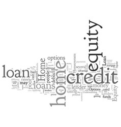 Home equity loans for people with poor credit get vector