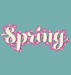Calligraphic lettering spring with pink tiny vector