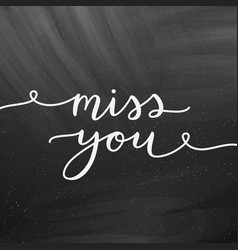 miss you lettering vector image