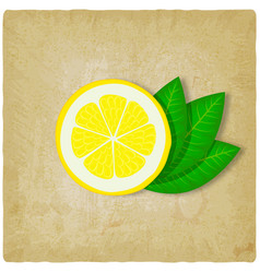 slice lemon with green leaves vector image