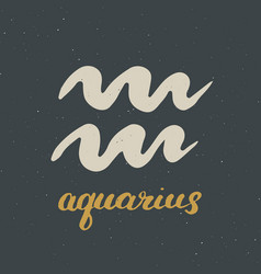 zodiac sign aquarius and lettering hand drawn vector image