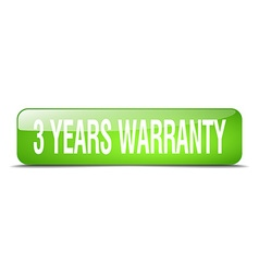 3 years warranty green square 3d realistic vector
