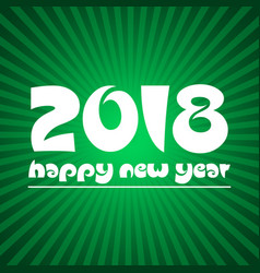 happy new year 2018 on green stripped background vector image