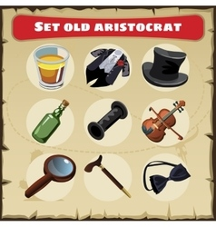 Set old aristocrat nine things a great men vector
