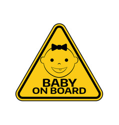 Baby on board sign with child girl smiling face vector