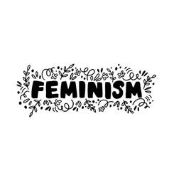 Feminism ink brush lettering vector