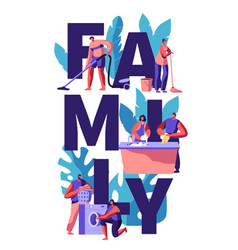 family cleaning house together man vacuuming vector image