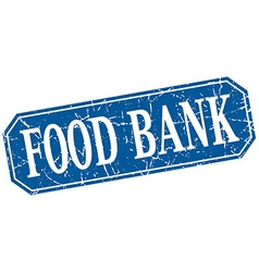 Food bank blue square vintage grunge isolated sign vector