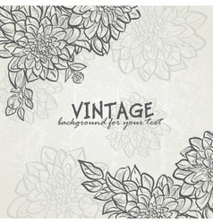 Vintage background with flowers dahlias for your vector image