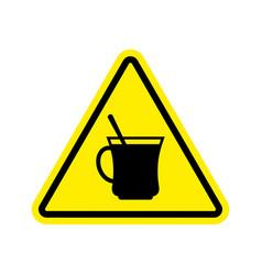coffee warning sign yellow drinking tea hazard vector image vector image