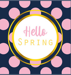 hello spring inscription handwriting label dotted vector image