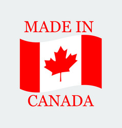 flag of canada with text made in canada vector image