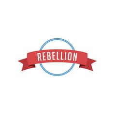 Retro vintage badge label rebellion vector