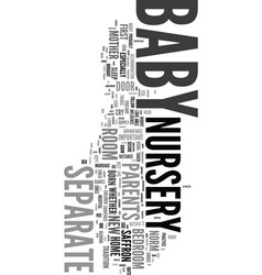 your baby nursery text word cloud concept vector image vector image