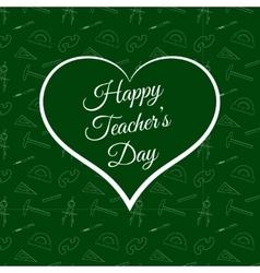 Happy Teacher s Day inside green heart vector
