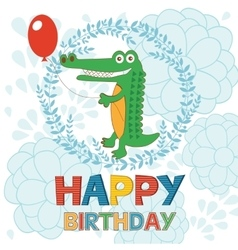 Happy birthday card with happy crocodile holding vector image vector image