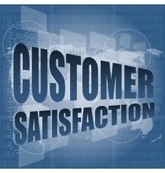 Customer satisfaction word on business digital vector