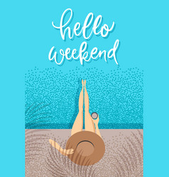 Hello weekend - trendy hand lettering poster hand vector
