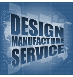 Design manufacture service words on digital binary vector