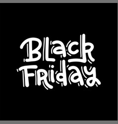 hand drawn trendy lettering black friday vector image