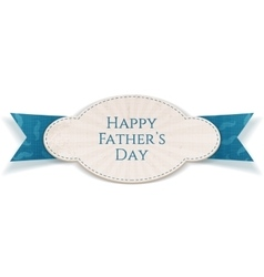 Happy Fathers Day special striped Label vector image
