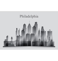 Philadelphia city skyline silhouette in grayscale vector image