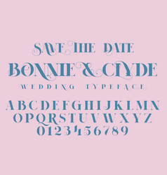 Save the date fashion and wedding font vector