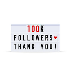 100k followers thank you text in a vintage light vector