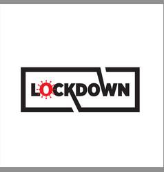 Simple text lockdown prevent corona virus vector