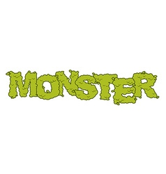Monster text Scary lettering and typography Green vector image