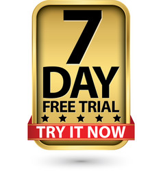 7 day free trial try it now golden label vector