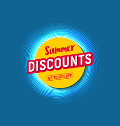summer discounts up to 60 percents off stylized vector image