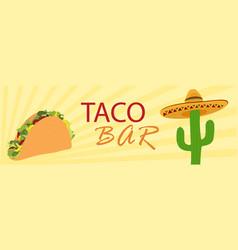taco bar banner vector image