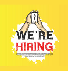 We are hiring concept design hand holding mobile vector