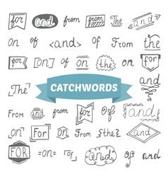 Hand drawn set Catchwords design elements vector image vector image
