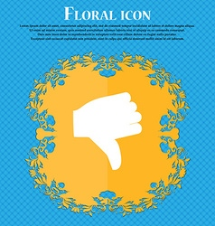 Dislike Thumb down Floral flat design on a blue vector image