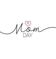 mom day elegant lettering with swooshes hand vector image