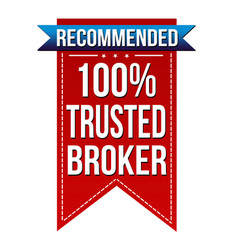 100 trusted broker banner design vector image