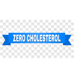 blue tape with zero cholesterol text vector image