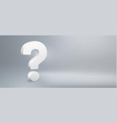 realistic 3d question mark have a question faq vector image