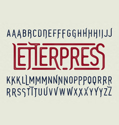 letterpress printing style typeface with special vector image vector image